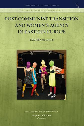 Cynthia Simmons, Post-Communist Transition and Women's Agency in Eastern Europe (Pb)
